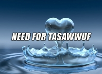 Need for Tasawwuf