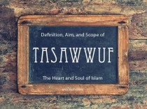 Definition and Scope of Tasawwuf